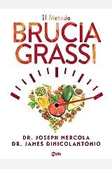 Il Metodo Brucia Grassi: Stai in forma e salute con la dieta chetogenica Formato Kindle