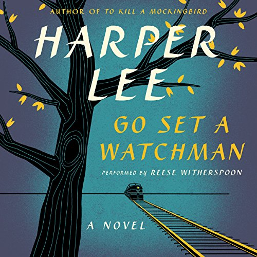Go Set a Watchman Audiobook By Harper Lee cover art
