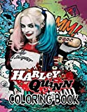 Harley Quinn Coloring Book: 30 exclusive illustrations of Harley Quinn...