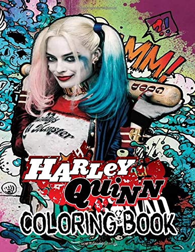Harley Quinn Coloring Book: 30 exclusive illustrations of Harley Quinn