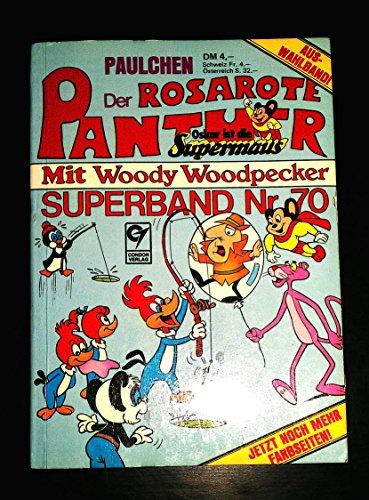 PAULCHEN DER ROSAROTE PANTHER, OSKAR IST DIE SUPERMAUS MIT WOODY WOODPECKER, SUPERBAND NR. 70