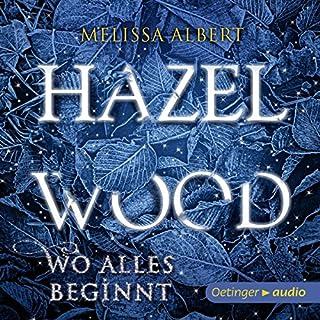 Hazel Wood - Wo alles beginnt cover art