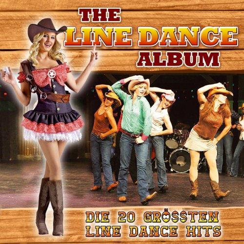 The Line Dance Album - Die 20 größten Line Dance Hits