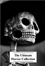 The Ultimate Horror Collection, Volume 3 (44 Books)