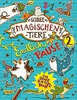 Die Schule der magischen Tiere: Endlich Pause! Das grosse Raetselbuch Band 2