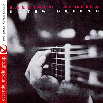 Latin Guitar (Remastered)