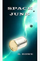 Space Junk (Dar's Adventures in Space Book 2) Kindle Edition
