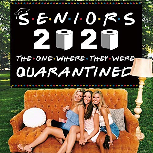 Graduation Yard Sign - SENIORS 2020 THE ONE WHERE THEY WERE QUARANTINED Large Fabric Banner 71''x48'' - Quarantine Grad Decorations Hanging Flags for Class of 2020 College High School Décor - Black