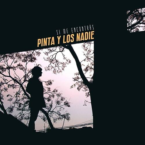 No Era) Un Dia Cualquiera de Pinta y los Nadie en Amazon Music ...