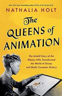 Queens of انیمیشن: داستان Untold از زنانی که دنیای دیزنی و تاریخ سینمایی را متحول کردند