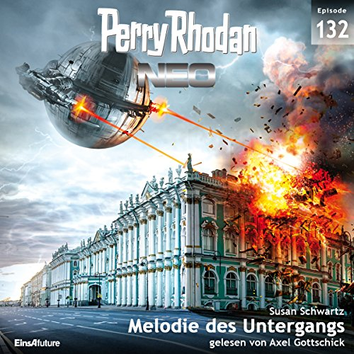Melodie des Untergangs (Perry Rhodan NEO 132) audiobook cover art