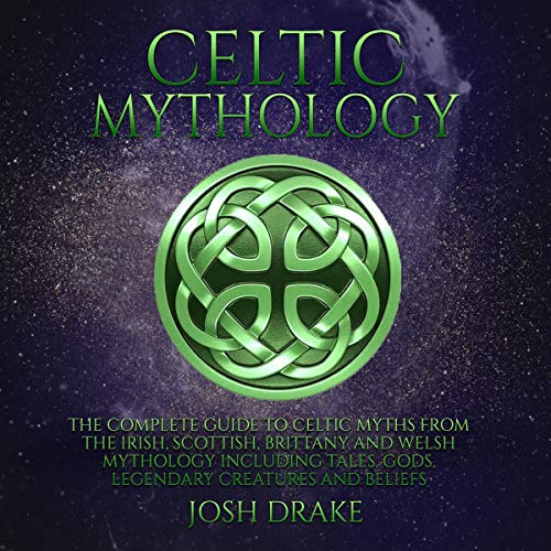 Celtic Mythology Audiobook By Josh Drake cover art