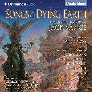 Songs of the Dying Earth     Stories in Honor of Jack Vance              By:                                                                                                                                 Glen Cook,                                                                                        Neil Gaiman,                                                                                        Tanith Lee,                   and others                          Narrated by:                                                                                                                                 Arthur Morey                      Length: 28 hrs and 57 mins     175 ratings     Overall 3.8