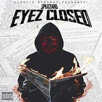 Eyez Closed