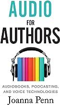 صوتی برای نویسندگان: کتابهای صوتی ، پادکست ، و فن آوری های صوتی (کتاب برای نویسندگان)