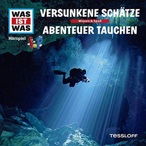Versunkene Schätze / Abenteuer Tauchen (Was ist Was 6) Titelbild