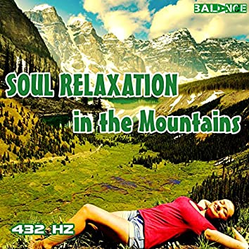 Soul Relaxation in the Mountains