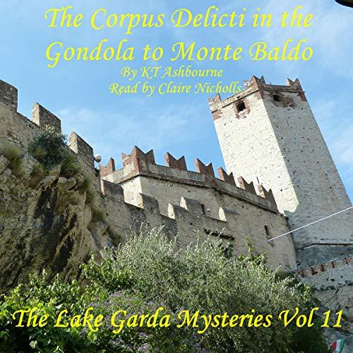 The Corpus Delicti in the Gondola to Monte Baldo audiobook cover art