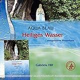 Heiliges Wasser: Wasser-Energiekarte, Lourdes, Frankreich, Selbstwertgefühl/Liebe, smaragdgrün