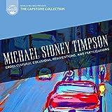 Michael Sidney Timpson: Cross-Cultural Collisions, Reinventions & Fertilizations