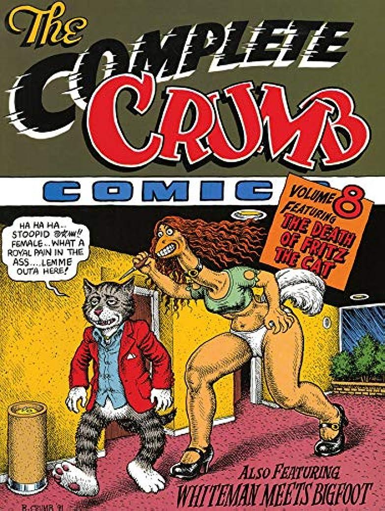 伝統糸ヒゲComplete Crumb: Death of Fritz the Cat (Complete Crumb Comics)