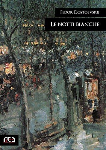 Le notti bianche (Classici Vol. 287)