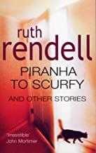 Piranha To Scurfy And Other Stories