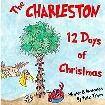 Charleston 12 Days of Christmas