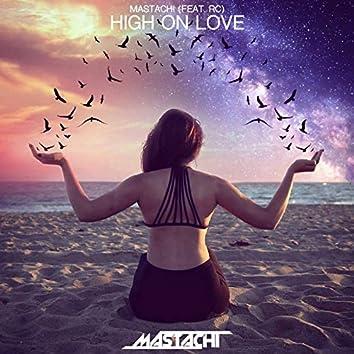 High on Love (Radio Edit) [feat. R.C]