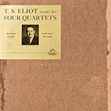 T.S.Eliot reads his Four Quartets - Burnt Norton / East Coker / The Dry Salvages / Little Gidding (Read by the Author !).
