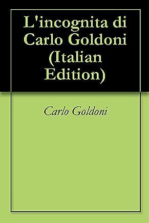 Lincognita di Carlo Goldoni