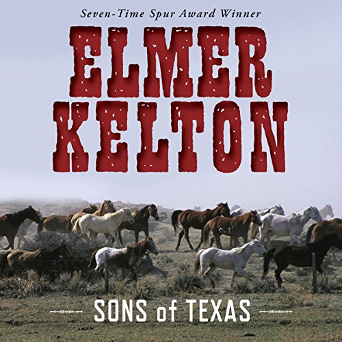 Sons of Texas, Book 1 audiobook cover art