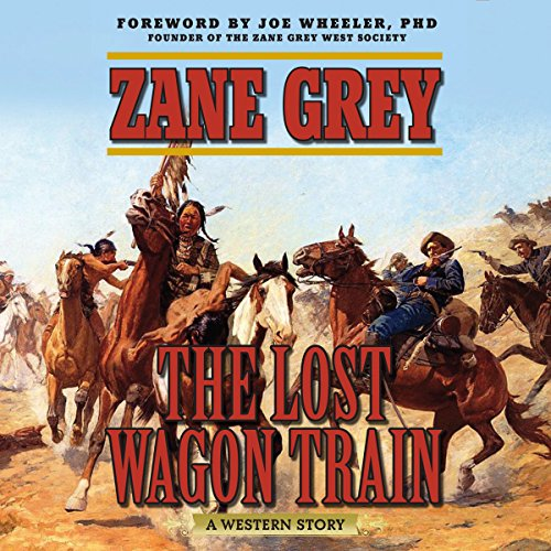 The Lost Wagon Train audiobook cover art