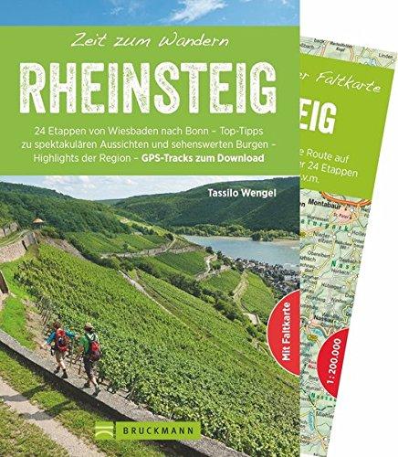 Bruckmann Wanderführer: Zeit zum Wandern Rheinsteig. 40 Wanderungen und Ausflugsziele auf dem Rheinsteig. Mit Wanderkarte zum Herausnehmen.