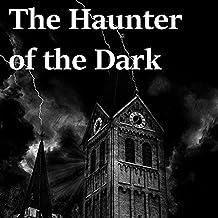 The Haunter of the Dark-Original Edition(Annotated)