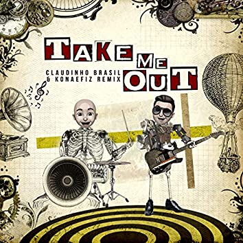 Take Me out (Remix)