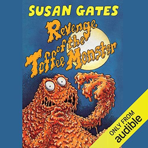 『Revenge of the Toffee Monster』のカバーアート
