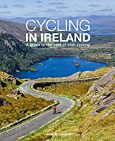Cycling In Ireland: A guide to the best of Irish cycling