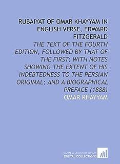 Rubaiyat of Omar Khayyam in English Verse, Edward Fitzgerald