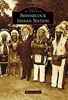 Shinnecock Indian Nation (Images of America)