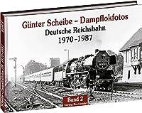 Dampflokfotos 2: Deutsche Reichsbahn 1970-1987