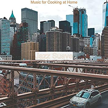 Music for Cooking at Home