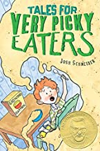 Best tales for very picky eaters by josh schneider Reviews