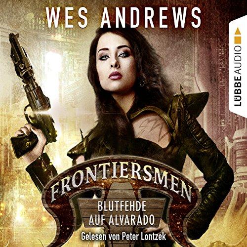 Blutfehde auf Alvarado (Frontiersmen 2) Titelbild
