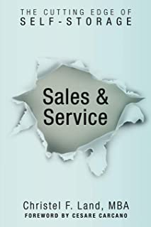 Sales & Service: The Cutting Edge of Self-Storage