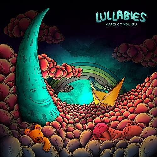 Timbuktu, Mapei & Lullabies