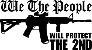 BAMFdecals We The People AR15 Will Protect The 2nd Amendment Vinyl Decal Sticker - Small - Black