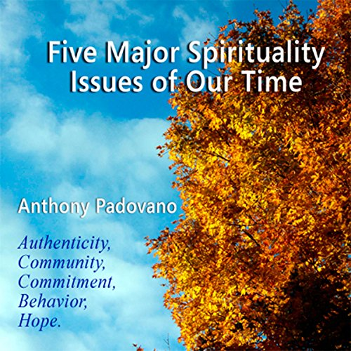 Five Major Spiritual Issues of Our Time audiobook cover art
