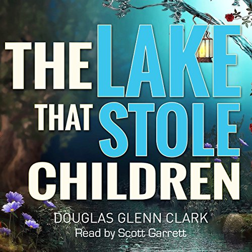 The Lake That Stole Children audiobook cover art