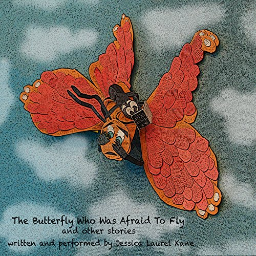 The Butterfly Who Was Afraid to Fly and Other Stories audiobook cover art
